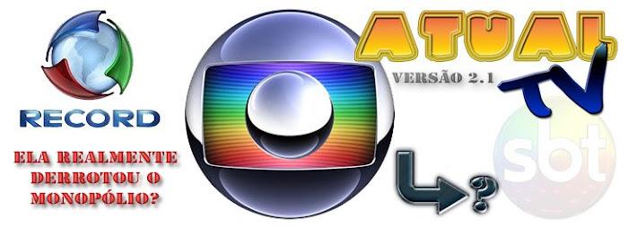 Atual TV || A.TV -> Lider em informação_________________