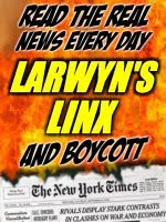 Boycott the New York Times -- Read the Real News at Larwyn's Linx