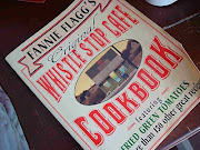 Cookbook Review: Fannie Flagg's Original Whistle Stop Cafe Cookbook (fgt fannie flagg )