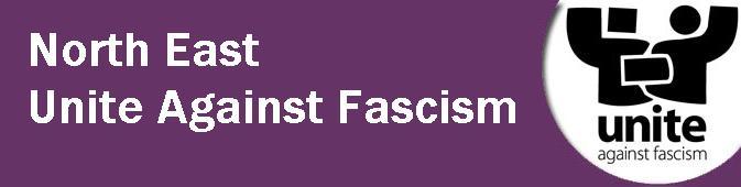 Unite Against Fascism - North East