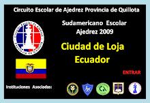 SUDAMERICANO ESCOLAR DE AJEDREZ LOJA ECUADOR (01 al 05 diciembre 2009)