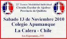 22º TORNEO CIRCUITO ESCOLAR DE AJEDREZ PROVINCIA DE QUILLOTA (MODALIDAD INDIVIDUAL TORNEO ABIERTO A