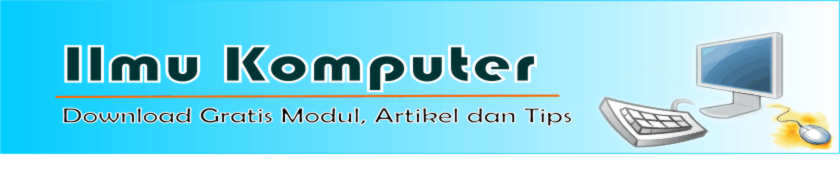 Download Gratis Modul  I  Artikel  I Tips Ilmu Komputer
