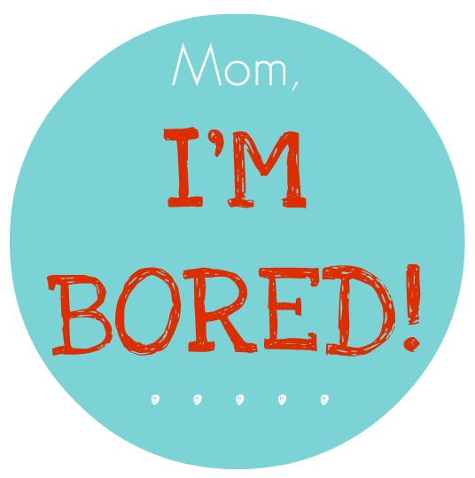 Mom I'm bored!!! – Somewhat Simple
