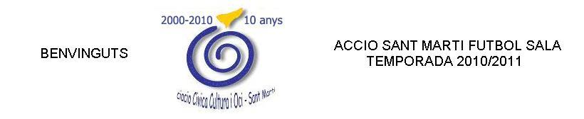 Accio Sant Martí - temporada 2010/2011