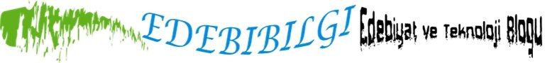 Edebiyat ve Teknoloji Blogu