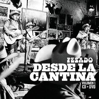 Grupo Pesado - En Vivo Desde La Cantina Vol 1 (Disco 2010)