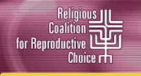 The Religious Coalition for Reproductive Choice