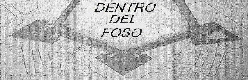 DENTRO DEL FOSO