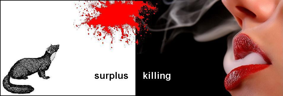 surplus killing