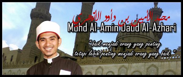TANYALAH USTAZ AL-AMIN DAUD AL-AZHARI