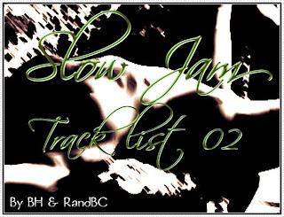 SLOW JAM - TRACK LIST 02