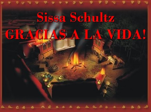 Sissa Schultz- GRACIAS A LA VIDA!