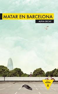 Matar en Barcelona, VV. AA. (Alpha Decay)