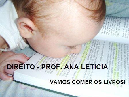 Direito      -      Prof. Ana Leticia   -   Vamos comer os livros!
