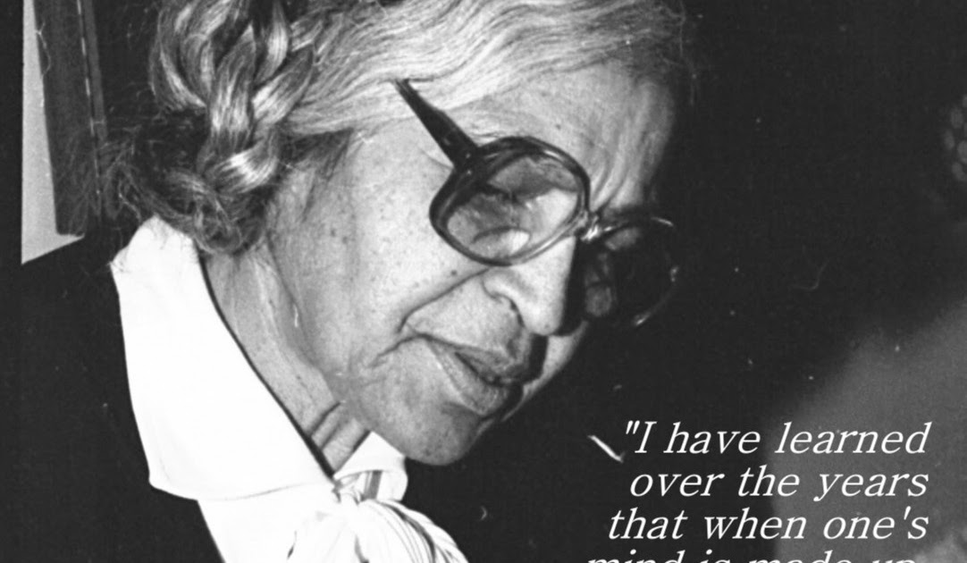 Quotes To Live By A Mind Made Up Diminishes Fear Rosa Parks Quotes Best Rosa Parks Quotes
