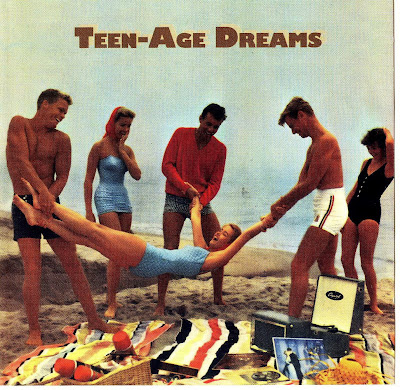 Teen-Age Dreams Vol. 1 (Teenie Weenie Records)