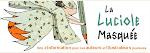 """Ma """"Carte Blanche"""" chez La Luciole Masquée"""