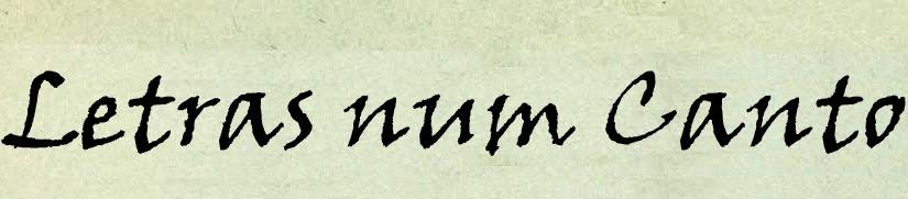 Letras num Canto