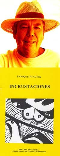 Y EL POETA ENRIQUE PTACNIK