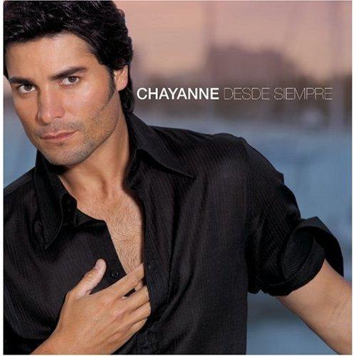 Chayanne - Desde Siempre