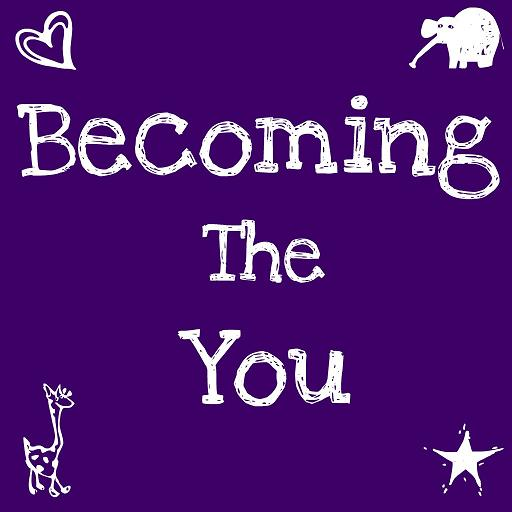 Becoming The You