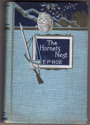 "Cover of book by Edward P. Roe entitled ""The Hornet's Nest – A Story of Love and War"" (published by Dodd, Mead, and Company)"