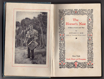 "Book by Edward P. Roe entitled ""The Hornet's Nest – A Story of Love and War"" (published by Dodd, Mead, and Company)"