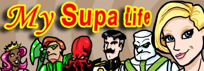 My Supa Life