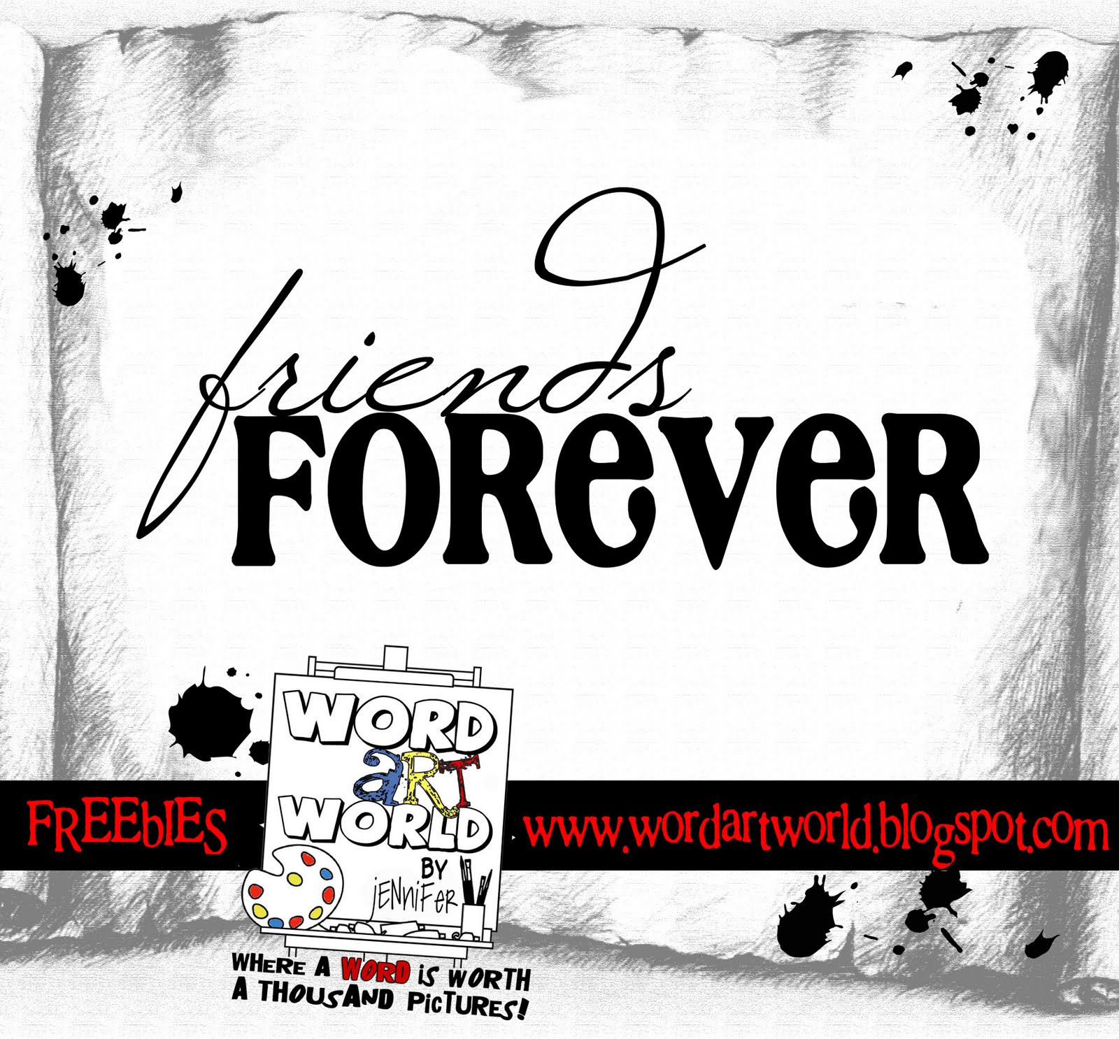 Friends Forever Quotes Word Art World Friends Forever
