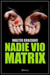 La Matrix de Graziano