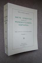 SIETE ENSAYOS SOBRE EL ROMANTICISMO ESPAÑOL (Leer la obra completa) TOMO II