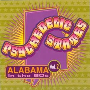 Psychedelic States - Alabama In The 60s Vol. 2