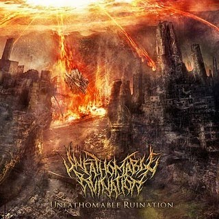 UNFATHOMABLE RUINATION - Unfathomable Ruination (EP 2010)
