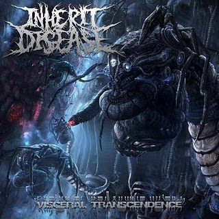 Inherit Disease - Visceral Transcendence 2010