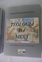 Teologia da Mesa (Um Catecismo Urbano)
