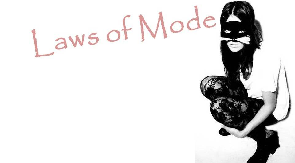 LAWS OF MODE !