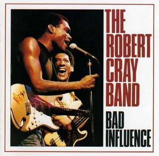 The robert cray band - bad influenc