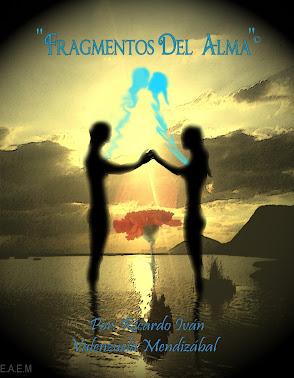"""""""Fragmentos del alma"""""""