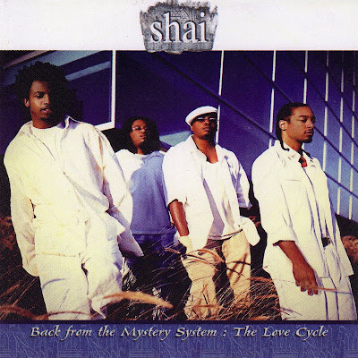 Shai - Back From The Mystery System: The Love Cycle (2004)