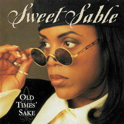 Sweet Sable - Old Times' Sake (1994)