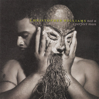 Christopher Williams - Not A Perfect Man (1995)