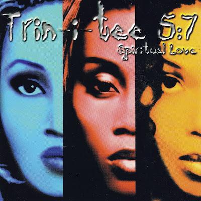 Trin-I-Tee 5:7 - Spiritual Love (1999)