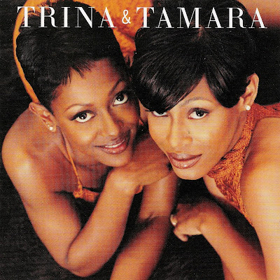 Trina & Tamara - Trina & Tamara (1999)