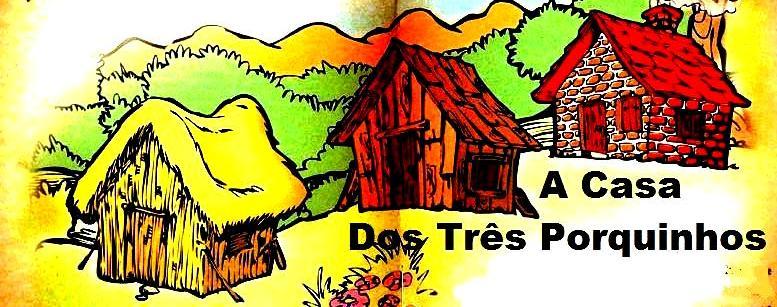 A Casa Dos Três Porquinhos