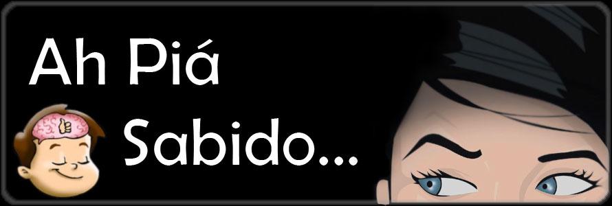 Ah Piá Sabido...