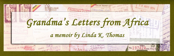 Grandma's Letters From Africa: Quaint I Ain't