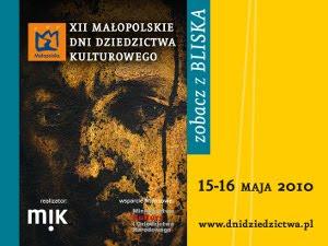 XII Małopolskie Dni Dziedzictwa Kulturowego 2010 MDDK