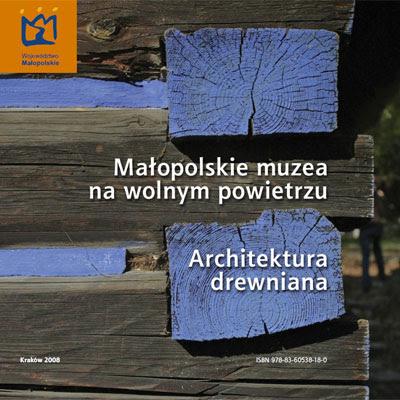 Małopolskie muzea na wolnym powietrzu