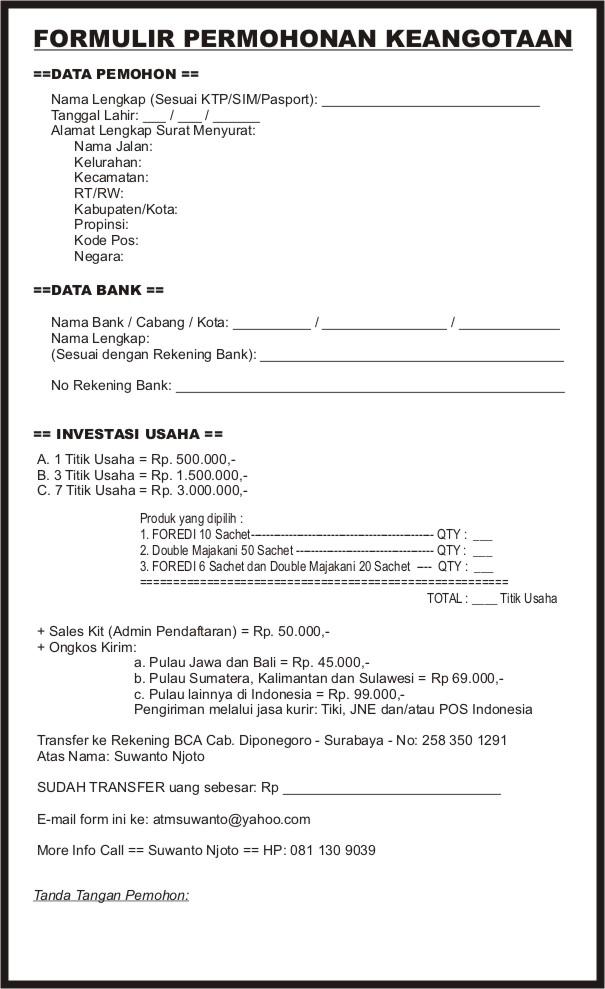 FORM PENDAFTARAN  == SMS Data / Email : 0811309039 atmsuwanto@yahoo.com